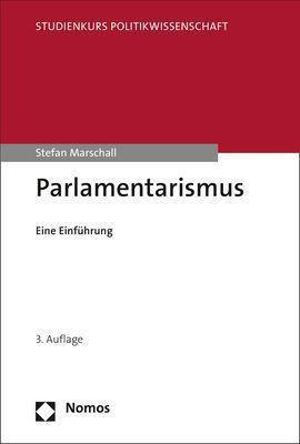 Parlamentarismus, Stefan Marschall