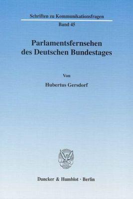 Parlamentsfernsehen des Deutschen Bundestages., Hubertus Gersdorf