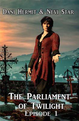 Parliament of Twilight: Parliament of Twilight: Episode One, Dani Hermit, Nevi Star