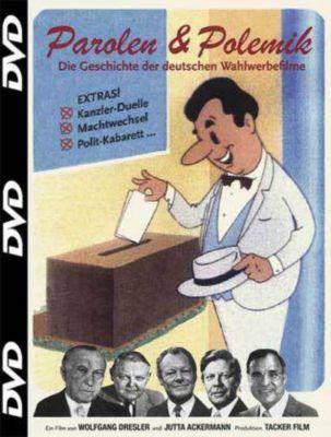 Parolen & Polemik, DVD, Parolen und Polemik-Geschichte der dt.Wahlwerbefil