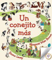 Parragon para escuchar y leer: Un conejito mas, Margaret Wise Brown