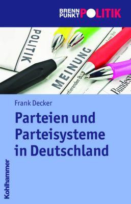Parteien und Parteiensysteme in Deutschland, Frank Decker