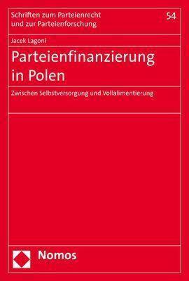Parteienfinanzierung in Polen - Jacek Lagoni |