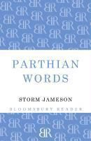 Parthian Words, Margaret Storm Jameson