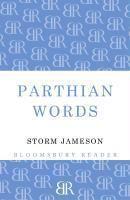 Parthian Words, Margaret Storm Jameson