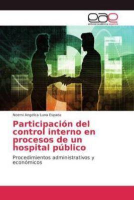 Participación del control interno en procesos de un hospital público, Noemi Angelica Luna Espada