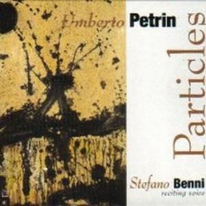 Particles, Umberto Petrin