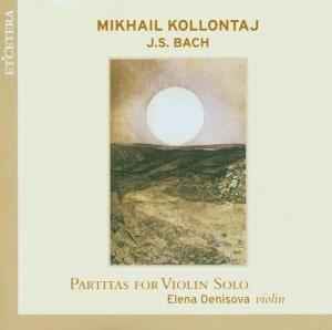 Partitas For Violin Solo, Elena Denisova