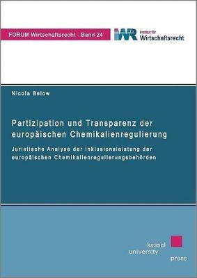 Partizipation und Transparenz der europäischen Chemikalienregulierung, Nicola Below