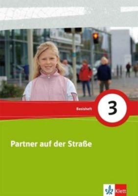 Partner auf der Straße, Neubearbeitung: 3. Schuljahr, Basisheft