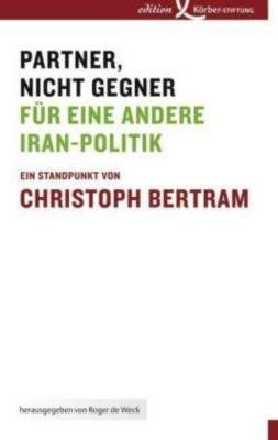 Partner, nicht Gegner, Christoph Bertram
