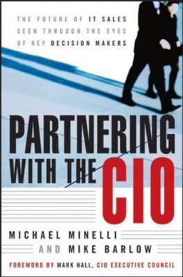 Partnering With the CIO, Michael Minelli, Mike Barlow