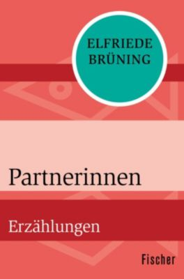 Partnerinnen, Elfriede Brüning