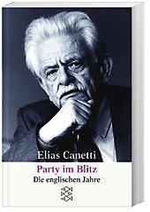 Party im Blitz, Elias Canetti