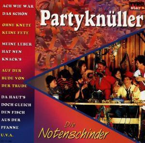 Partyknüller, Notenschinder
