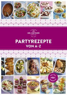 Partyrezepte von A - Z, Dr. Oetker