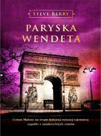Paryska wendeta, Steve Berry
