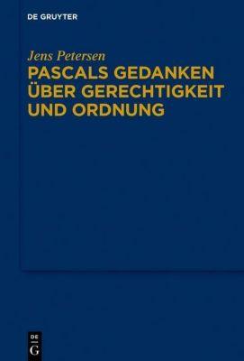 Pascals Gedanken über Gerechtigkeit und Ordnung, Jens Petersen
