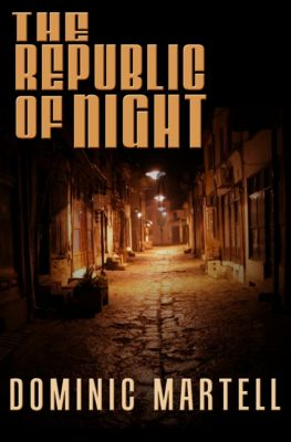 Pascual: The Republic of Night, Dominic Martell