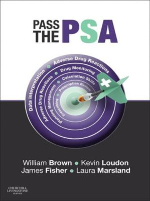 Pass the PSA e-Book, James Fisher, Will Brown, Kevin W Loudon, Laura B Marsland