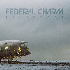 PASSENGER, Federal Charm