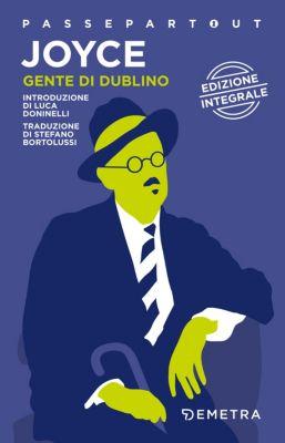 Passepartout - Demetra: Gente di Dublino, James Joyce
