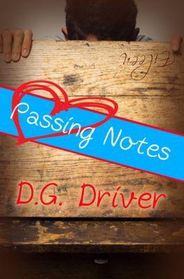 Passing Notes, D. G. Driver