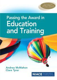 Passing the Award in Education and Training, Andrea McMahon, Clare Tyrer