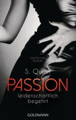 Passion Band 1: Leidenschaftlich begehrt - S. Quinn pdf epub