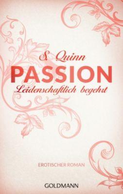 Passion Band 1: Leidenschaftlich begehrt, S. Quinn