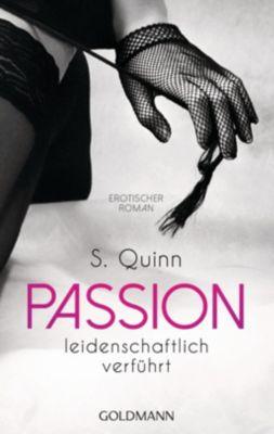 Passion Band 2: Leidenschaftlich verführt, S. Quinn