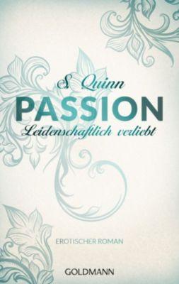 Passion Band 3: Leidenschaftlich verliebt, S. Quinn