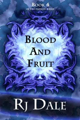 Passion: Blood And Fruit, RJ Dale