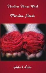 Passion Heart - Theodora Thoma Birol |