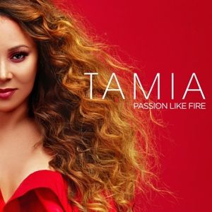 Passion Like Fire, Tamia