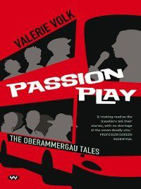 Passion Play, Valerie Volke