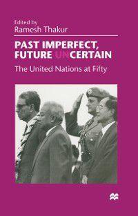 Past Imperfect, Future UNcertain