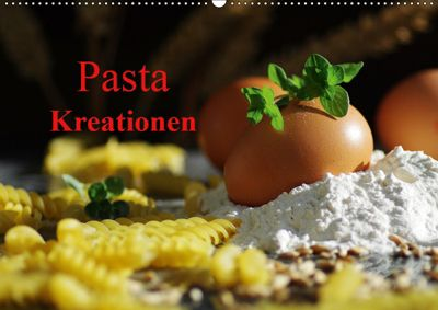 Pasta KreationenCH-Version (Wandkalender 2019 DIN A2 quer), Tanja Riedel