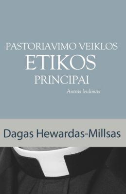 Pastoriavimo Veiklos Etikos Principai, Dag Heward-Mills