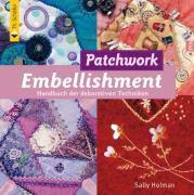 Patchwork Embellishment, Sally Holman