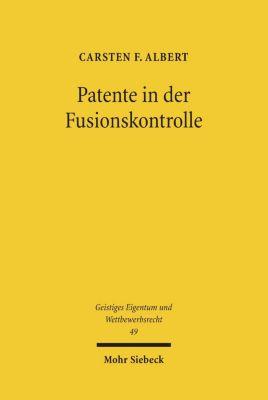 Patente in der Fusionskontrolle, Carsten F. Albert