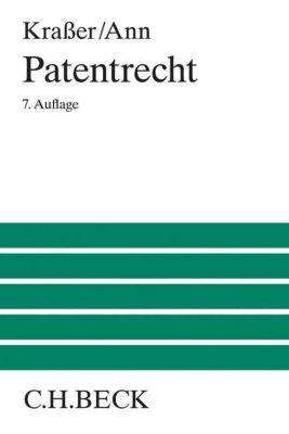 Patentrecht, Rudolf Kraßer, Christoph Ann, Wolfgang Bernhardt
