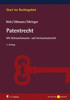Patentrecht, Axel Metzger, Rudolf Nirk, Eike Ullmann