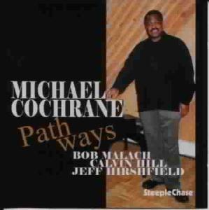 Path Ways, Michael Cochrane