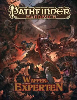 Pathfinder Chronicles, Waffenexperten