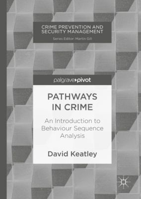 Pathways in Crime, David Keatley