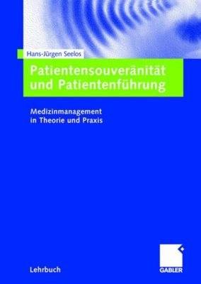 Patientensouveränität und Patientenführung, Hans-Jürgen Seelos
