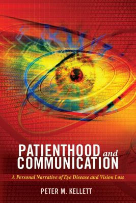 Patienthood and Communication, Peter M. Kellett