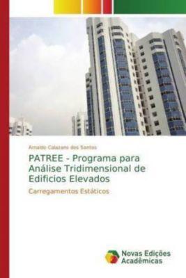 PATREE - Programa para Análise Tridimensional de Edificios Elevados, Arnaldo Calazans dos Santos