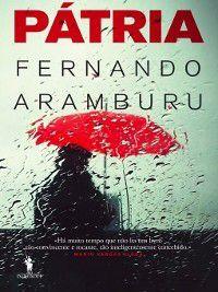 Pátria, Fernando Aramburu